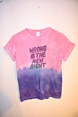 Custom Graphic TyeDyed Tee Wrong Is The New by MoonShineApparel on We Heart It. http://weheartit.com/entry/43214465