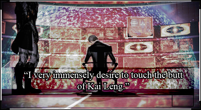"spectreconfessions:  ""I very immensely desire to touch the butt of Kai Leng."""