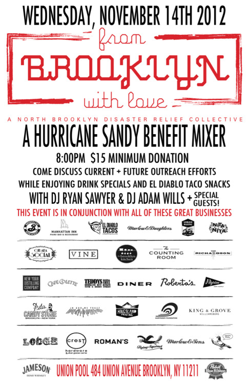 Tomorrow night at Union Pool in Williamsburg a Hurricane Sandy Benefit/Mixer hosted by our friends From Brooklyn With Love. Do it!