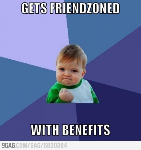 Friendzone ain't that bad