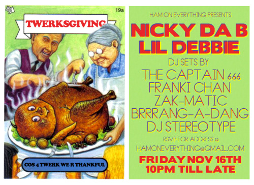I head to LA tomorrow. I'm playing Twerksgiving on Friday. More info at http://hamoneverything.tv