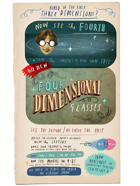 """See the fourth dimension from the comfort of your own face."" Oliver Jeffers (website / tumblr)"