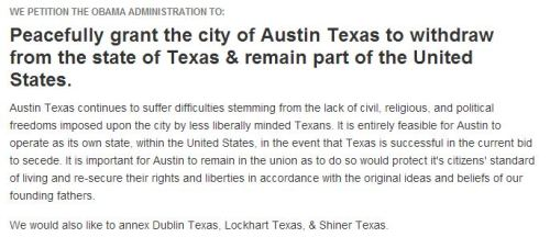 kileyrae:  Austin, Texas is petitioning to secede from the rest of the state and take their Dr Pepper, BBQ and beer with them.  I've always heard that I'd probably be ok living in Austin if I had to live in Texas