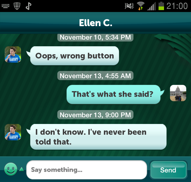 BAM!  After I accidentally declined a game of Scramble with Friends.