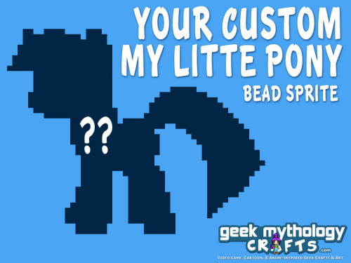 New Etsy Shop Item: Custom My Little Pony Bead Sprites Have a custom pixel sprite of your OC pony? We'll make him or her into a bead sprite! Have an OC pony and want us to create a custom sprite of it AND turn him or her into a bead sprite? Come on over to our Etsy shop and order a custom My Little Pony Perler sprite! Available in our Etsy Shop
