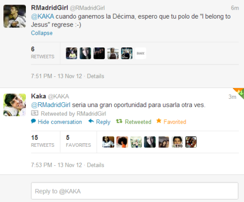 "rmadridgirl:  I was having a really bad day and saw that Kaká was replying on people on Twitter so I decided to give it a shot. Believe it or not, such a simple action from him flipped my frown upside down.  I said ""When we win La Décima, your ""I belong to Jesus"" shirt should make a comeback"" to which he replied ""It would be a great opportunity to use it again"""