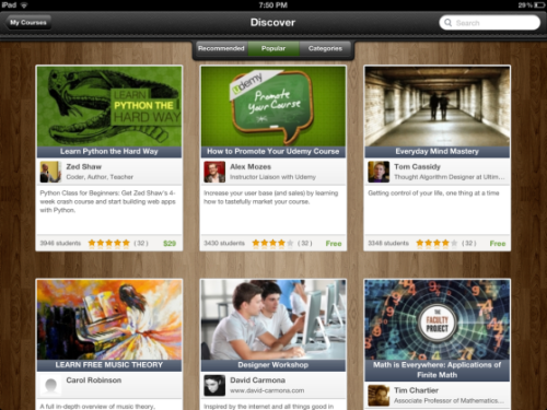 Udemy's new iPad app turns idle time into a learning opportunity  With this iPad app, the content will be even more accessible to students who can learn anytime, anywhere (assuming they have an iPad, that is). Features include: ● Watch on the go: Access to all video and audio lectures, presentations, and any other course materials right from the app. ● View offline: Save courses and watch them wherever you go. Learning is no longer confined to the classroom or students' desktop computers. ● Engage from anywhere: Ask questions or start a conversation with instructors and other students while working within the app. ● Discover new courses: Enroll in any course from Udemy's entire course catalog of more than 5,000 courses published by experts from around the world.