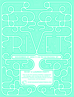 maybeitsgreat:  RIVET 2 Launch Party by OCAD U Student Press, 2012, Canada