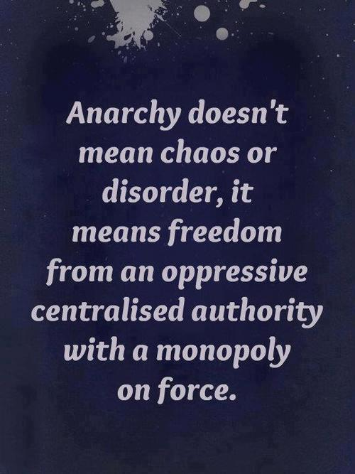 anarchei:   Anarchy  this is why I hate it when people use Anarchy to explain chaos and disorder.