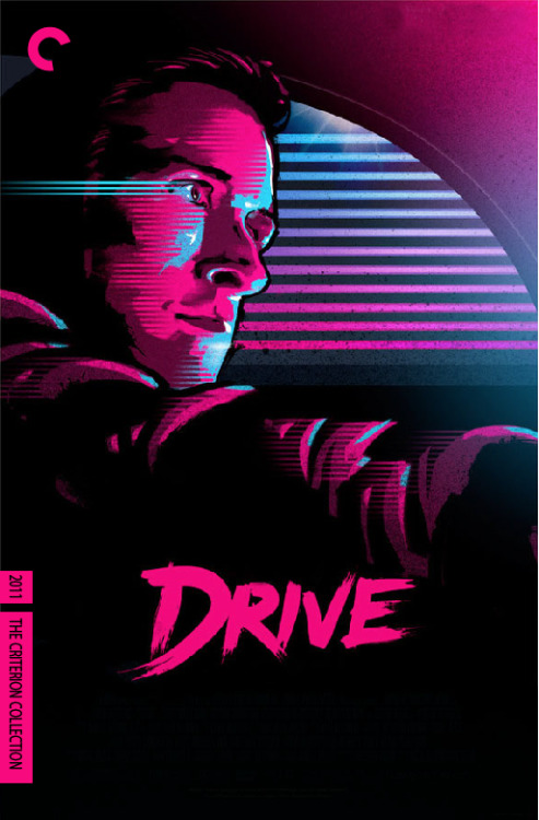 Fake Criterion Cover: DRIVE (Nicolas Winding Refn) 2011art credit  Nino: What do you get out of it? Driver: Just that. Out of it.