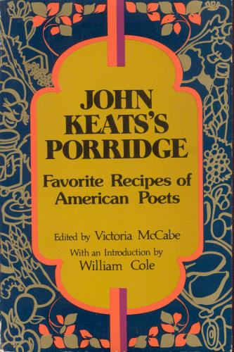 John Keats's Porridge: The Favorite Recipes of Beloved Poets (via Brain Pickings) In late April of 1973, poet and self-taught chef Victoria McCabe decided to formalize the relationship and mailed form letter requests to 250 of the era's leading poets, asking them to share their favorite recipes. Allen Ginsberg offers his uncompromising Borsch recipe:  Boil 2 big bunches of chopped beets and beet greens for one hour in two quarts of water with a little salt and a bay leaf, an one cup of sugar as for lemonade. When cooked, add enough lemon to balance the sugar, as for lemonade (4 or 5 lemons or more). Icy chill; serve with hot boiled potatoes on side and a dollop of sour cream in the middle of red cold beet soup. On side also: spring salad (tomatoes, onions, lettuce, radishes, cucumbers).