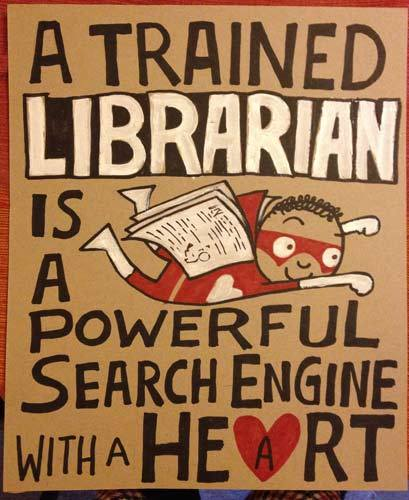 "explore-blog:  ""A trained librarian is a powerful search engine with a heart"" – lovely poster by Sarah McIntyre, adding to the history of visual love for libraries. (↬ libraryjournal)"