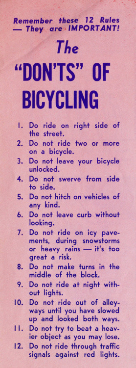 The 12 don'ts of bicycling, from this fabulous 1969  illustrated bike safety manual