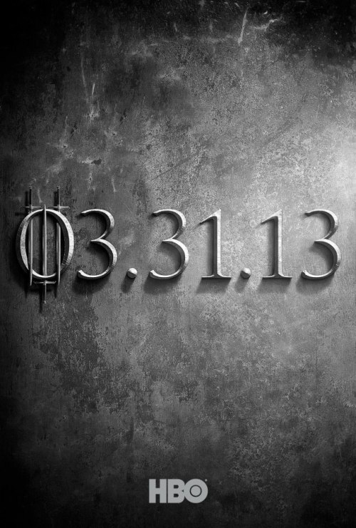 popculturebrain:  'Game of Thrones' Season 3, 3/31/13. 3 3 3 3 3 3 3 3 3 3 3. We get it.