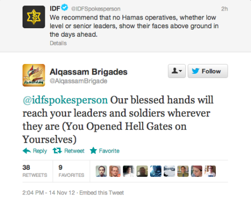 Israel basically declared war on Hamas via Twitter today. This is a very, very new thing. How To Wage War On The Internet