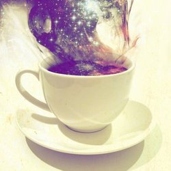 Here, please share a hot cup of magic with me                                  The galaxy yearns for us to wake up                                        and become like the stars
