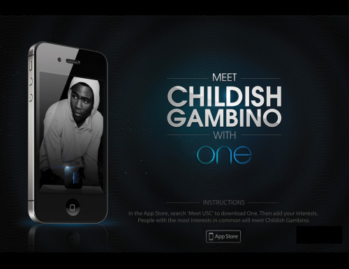 Childish Gambino wants to meet some cool USC students tomorrow. Download One. The people with the most interests in common will get to hangout with Childish Gambino backstage!