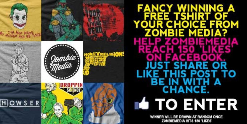 21more folk needed. Come along and win a tee.  Facebook.com/Zombiemedia Yay