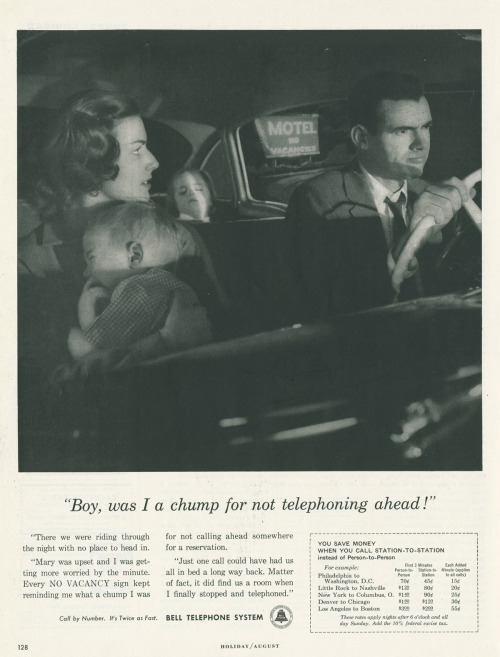 "~ Bell Telephone ad, 1958via Dennis Markham's Classic Rotary Phones(click to enlarge)""Every NO VACANCY sign kept reminding me what a chump I was for not calling ahead somewhere for a reservation."""