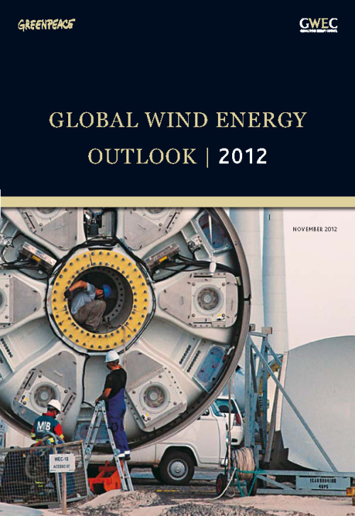 Global Wind Energy Outlook for 2012 Released November 2012 The Global Wind Energy Council (GWC) and Greenpeace International present this fourth  edition of the Global Wind Energy Outlook for 2012, the latest product of a collaboration that goes back to 1999.A lot has happened in the intervening years.