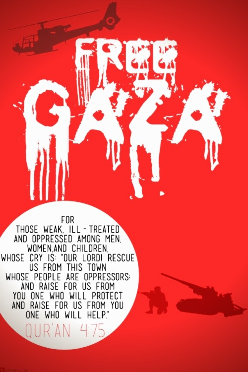 islamic-quotes:  Free Gaza