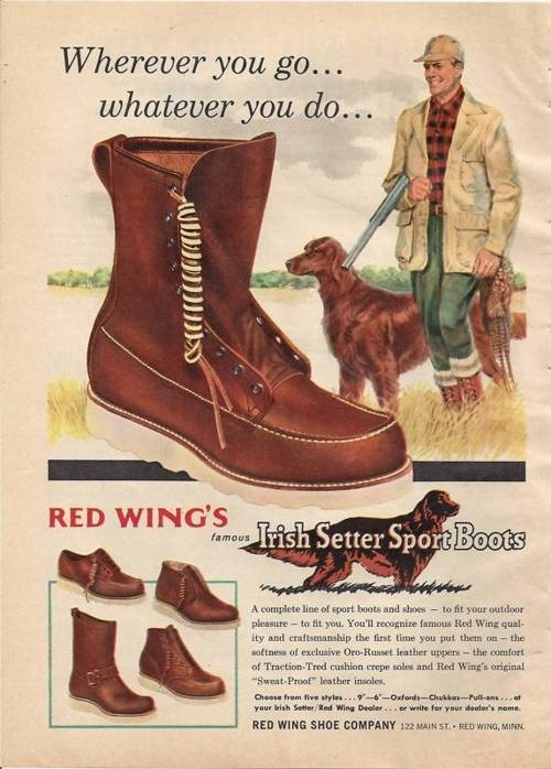 redwingshoesamsterdam:  Vintage Irish Setter Advertisement
