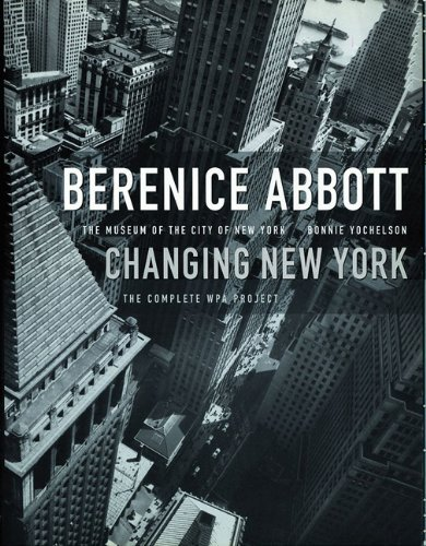 Berenice Abbott: Changing New York Berenice Abbott A breathtaking time-capsule of this ageless, ever-changing city from pioneering photographer Berenice Abbott.