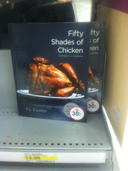 collegehumor:  50 Shades of Chicken Put some spice in your kitchen.