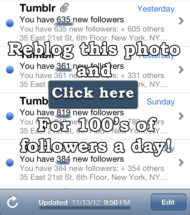 Click here and enter your tumblr url to get 200+ instant followers!