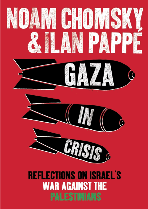 "ebookcollective:  Gaza in Crisis: Reflections on Israel's War Against the Palestinians by Noam Chomsky and Ilan Pappé  Download PDF // Read Online  ""Gaza in Crisis: Reflections on Israel's War against the Palestinians is a 2010 collection of interviews and essays from Noam Chomsky and Ilan Pappé which examine Israel's Operation Cast Lead and attempts to place it into the context of Israel-Palestine conflict. The book was edited by Frank Barat, who had conducted his first e-mail interview on the subject with Chomsky in 2005, as a result of his joint dialogue with Chomsky and Pappé, previously published as Le Champ du possible (Aden Editions, November 2008), which forms the heart of the work."" (x)"