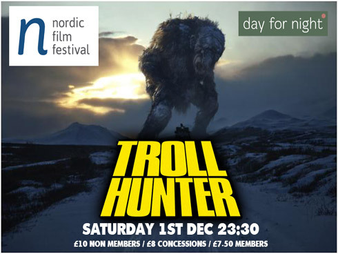 Midnight screening of TROLL HUNTER, Andre Ovredal, Norway 2010, at the Prince Charles Cinema. Saturday 1st December, 11.30pm Nordic Film Festival - London, 30 Nov - 5 Dec 2012 Nordic Film Festival brings together a broad mix of independent films from Denmark, Finland, Iceland, Norway and Sweden, celebrating the best in Nordic filmmaking past and present. Nordic cinema is thriving, with its vibrant independent filmmaking scene and long-standing traditions of internationally recognised talent. Nordic Film Festival will be the only festival of its kind in the UK, offering a dedicated context through which to celebrate Nordic cinema with the aim of producing a truly creative, exciting and enjoyable festival. So come and join us for a taste of Nordic cool at the 1st Nordic Film Festival! Riverside Studios I Cine lumiere I Prince Charles Cinema Join Nordic Film Festival on Facebook, Twitter and Pinterest!