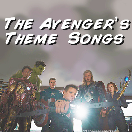 "theavengerscomics:  ""The Avenger's Theme Songs"" from this post are downloadable now per request here."