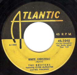 "The Drifters ""White Christmas"" / ""The Bells of St. Mary"" Single - Atlantic Records, US (1954)."