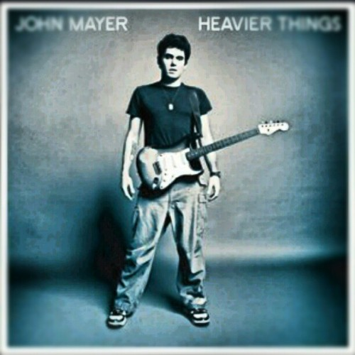 mewatchmoviesmeeatfood:  this album always lifts my mood #music #johnmayer #heavierthings
