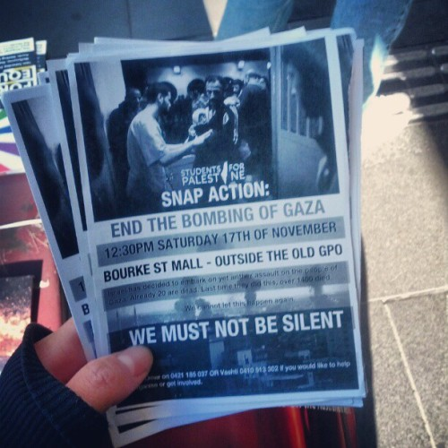 gixibyte:  Hey. Come to this. Tomorrow in Melbourne. Oppose Israel's bombing of Gaza & Gillard's support for it. #Palestine