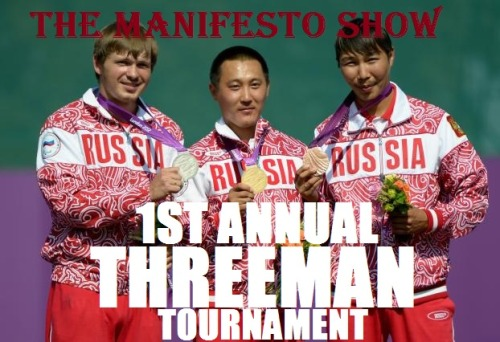 themanifestoshow:  THE MANIFESTO SHOW 1ST ANNUAL THREE-MAN TOURNAMENT  Each team will get 10 minutes to play with a hard out and the winner of each round will be determined by audience vote and the two winners of each round wi  ll face off in the final round!!!   The final slot of the night is for a lotto winner and wild card team that rounds out the lineup improvising for the chance to have bragging rights and a 3 week residency at the Manifesto in January 2013!  Cost: Donation only Beer and water - also available by donation  THREE MAN TOURNAMENT LINE UP!!! 8pm - Round 1 Born With Steel Teeth - Peter Murphy, Hunter M. Altman, Corey Slater E.A.G.L.E. - Nick Rasmussen, Stony Molton, Seth Sanders  JTG - Jimmy Bowman, Tim Chang, Greg Jones Awkward Sleepover - Jessica McKenna, Lucy Savage, Matt Figueira  The Real Ghostbusters - Ishmel Sahid, Ronnie Adrian, and Marque Richardson Liar's Club - Chris Alvarado, Peter Fluet, Ryan Gowland  —Break— 9pm - Round 2 Robocops - Nathan Caywood, Bradford Evans, Echo Kellum  Prussia - Kyle Parulski Tom Fox Zac Oyama The Boroughs - Mike Castle, Stephen Edwards, Danny Mastrangelo  Magnificent Bastard - Jake Jabbour, Reyana Wright, Brian Palatucci Bikini Tiger - Sarah Claspell, Dickie Copeland, Scott Neiman 3 Man Lottery Slot - Throw a 3 man team name in our fuzzy Russian hat for a chance to win 10pm Round 1 Winner Round 2 Winner Audience Vote Determines our FINAL Winner that is rewarded with a 3 week residency at The Manifesto Show in January 2013 Come Out and Cheer Them On!  Cost: Donation only Beer and water - also available by donation  THREE MAN TOURNEY TONIGHT AND IT'S GONNA BE OFF THE DANGLE.
