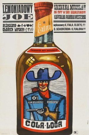 Polish poster for Czech Western parody Lemonade Joe (1964). The cowboy digs it.