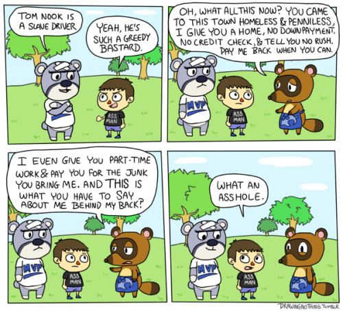 Tom Nook is a misunderstood and noble tanooki.