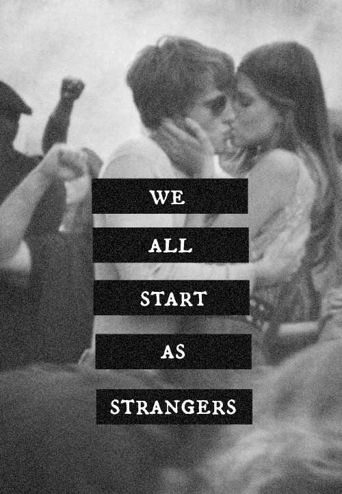 #Strangers #LoveAtFirstSight #PeaceNotWar