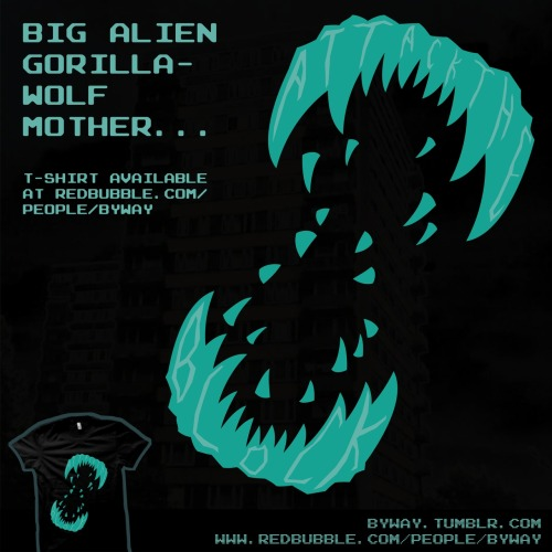 My Attack the Block inspired 'Big Alien Gorilla-Wolf Mother…' T-shirt design is now available to purchase from my Redbubble store, www.redbubble.com/people/byway!If you don't like wearing T-shirts though you can buy the design from society6.com/byway as poster, a framed print or a stretched canvas