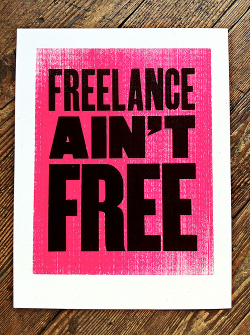 visualgraphic:  Freelance Ain't Free