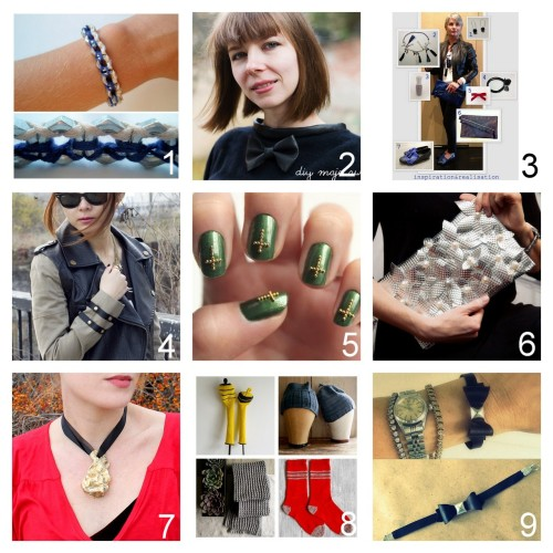 Roundup Nine DIY Jewelry, Fashion , Accessories and Nail Art Tutorials PART TWO. Roundup of this past week. November 11th - November 17th, 2012. *For past roundups go here: trebluemeandyou.tumblr.com/tagged/roundup Hex Nut Bracelet Tutorial from LYSM Design here. Maje Inspired Leather Trimmed Sweater with a Bow Tutorial from Kittenhood here. Seven DIY Tutorials from inspiration & realisation here. Ribbon Studded Sleeve Detail Tutorial from Pop Champagne here. Studded Cross Nail Art Tutorial from Syl & Sam for LuLu's here. Embellished Bead and Flower Foil Clutch Tutorial from Trinkets in Bloom here. Maison Martin Margiela Inspired Plated Copper Necklace Tutorial from Rock Mosaic here. Roundup of Men's Knit Projects from The Purl Bee here. Studded Bow Leather Bracelet Tutorial from Wobisobi here.
