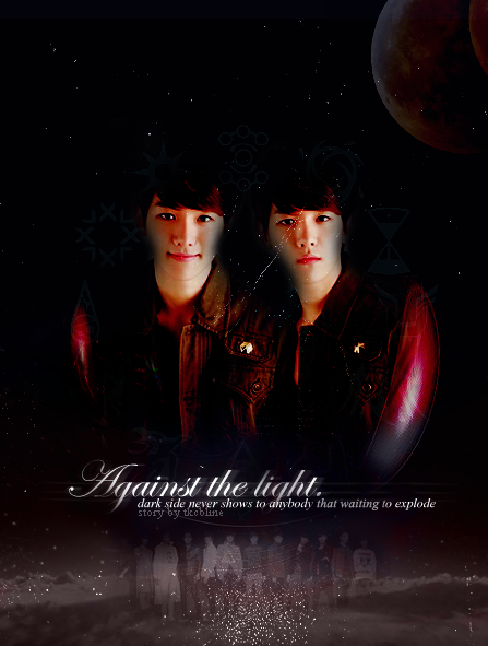 My new poster for new fanfiction - Against the light.take out with full credit.-tkcbline