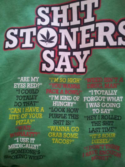 smokingtheherb:  New shirt 0:   Hell yeah