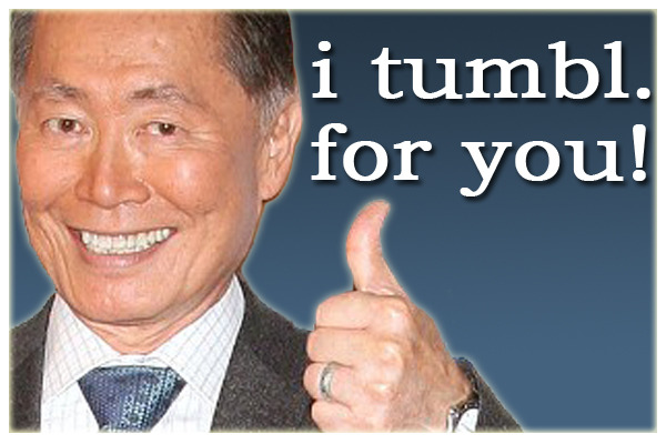 georgetakei:  My nephew asked why I don't have a Tumblr account, given my love of goofy pics. So here it is! To celebrate, I've paired with Tumblr and Humans of New York to help with their Hurricane Sandy Fundraiser. http://www.indiegogo.com/HONYTumblr  It's official ladies and gentlemen: George Takei has blessed the Tumblr universe with his presence. With nearly 3 million likes on Facebook, 500,000 followers on Twitter, the Star Trek legend is taking over social media with his witty social commentary, and hysterical memes. Follow away, folks.