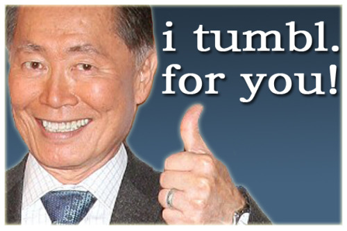 shortformblog:  georgetakei:  My nephew asked why I don't have a Tumblr account, given my love of goofy pics. So here it is! To celebrate, I've paired with Tumblr and Humans of New York to help with their Hurricane Sandy Fundraiser. http://www.indiegogo.com/HONYTumblr  Considering his Facebook popularity, this is a major get for Tumblr. Glad to see he's started off with a bang.  The people of Tumblr welcome you, George.