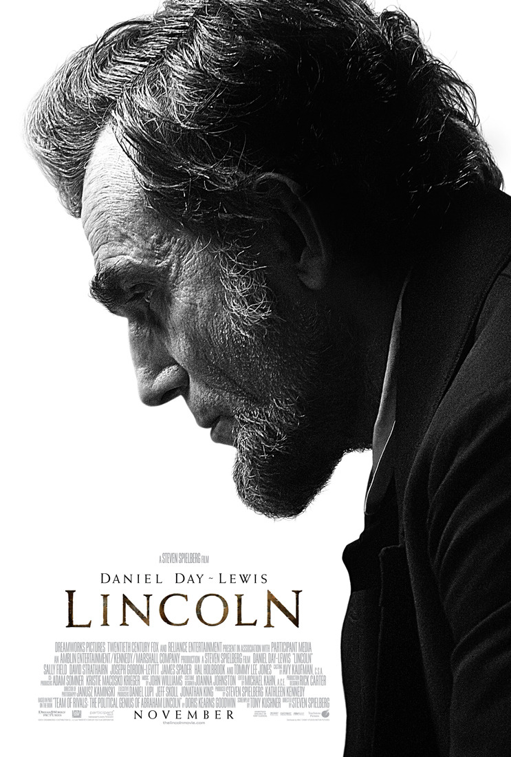 Lincoln Quite a good film. I was a little worried that it would be boring, but it was engaging and interesting. I may not have exactly grasped all of the myriad elements and historical significance of little things, but it really is an interesting story. Daniel Day-Lewis IS Lincoln, and he just brings you into the movie with his stories and gravity. Also, every actor from everything is in here, which can drive a consumptioner crazy with his cataloging of people.