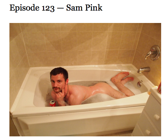 popserial:  The new Other People with Brad Listi podcast has Sam Pink as the guest.