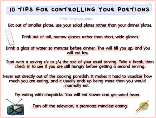TIPS FOR CONTROLLING YOUR PORTIONS Source