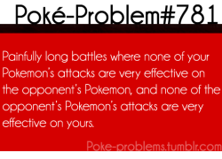 Typical: Poké-Problem No.781 #Ugh